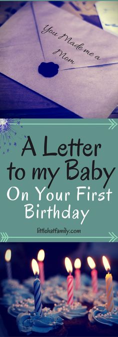 a letter to my Baby on your First Birthday, Everything I see in You, Your dreams for the future, I wish you Happiness, Moms and Kids, Mom Bond with First Born