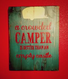 A personal favorite from my Etsy shop https://www.etsy.com/listing/264824756/camper-sign
