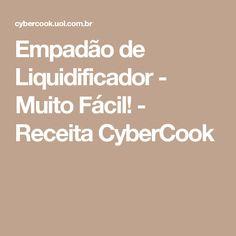 Empadão de Liquidificador - Muito Fácil! - Receita CyberCook