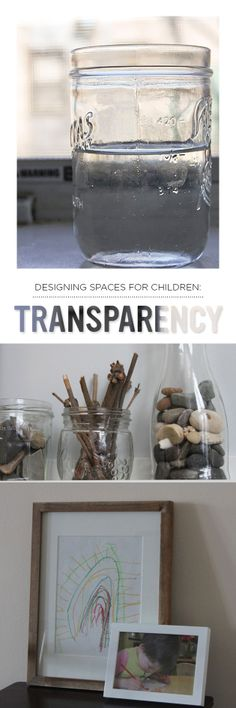 Inspiring tips on incorporating transparency when designing learning spaces for the children in our lives…