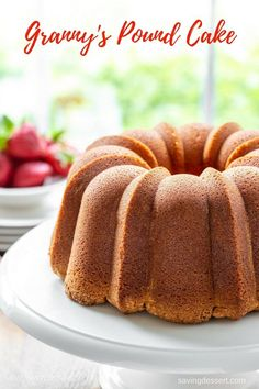 Granny's Pound Cake - Tender and never dry, with a buttery taste and incredible texture. This Pound Cake is delicious toasted or served with juicy fresh fruit, ice cream or as a layer in a trifle. This cake also freezes beautifully. Butter Pound Cake, Cream Cheese Pound Cake, Almond Pound Cakes, Cake Mix Pound Cake, Whipping Cream Pound Cake, Buttermilk Pound Cake, Pound Cake With Strawberries, Strawberry Cakes, Most Delicious Recipe