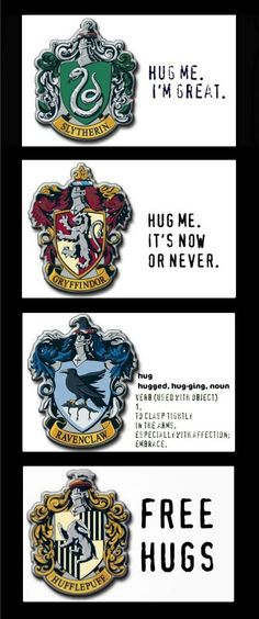 Awww, we love you Hufflepuff. CAUSE IM A HUFFLEPUFF