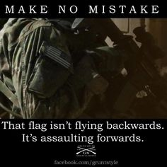 Post with 152 votes and 680 views. Army Soldier, i once had a Civilian tell me that im a shitbag because my flag was on backwards. Military Quotes, Military Humor, Military Love, Military Brat, Military Veterans, Army Mom, Army Life, Us Army, Army Girlfriend