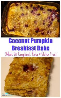 Coconut Pumpkin Breakfast Bake (Whole 30, Paleo & Gluten Free)  - The Mama Maven