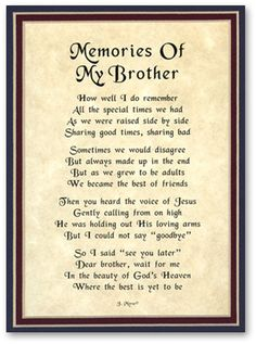 Discover and share Missing My Brother In Heaven Quotes. Explore our collection of motivational and famous quotes by authors you know and love. My Brother Quotes, Brother Birthday Quotes, Birthday Quotes For Him, Brother Poems From Sister, Sister Friends, Happy Birthday Brother From Sister, Prayer For My Brother, Brother Brother, Birthday Poems
