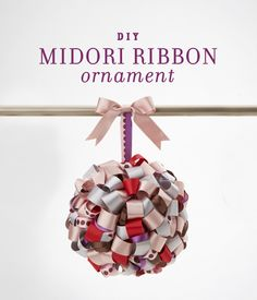 DIY MIDORI Ribbon Ornament/Pomander