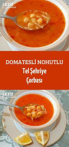 Domatesli Nohutlu Tel Şehriye Çorbası