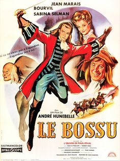 From Le Bossu (The Hunchback) a novel by Paul Feval. How I wish they made this film in English! Beau Film, Cult Movies, Top Movies, Zorro Movie, Frances Movie, Film Mythique, Capas Dvd, Films Cinema, Stars