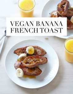 Vegan Banana French Toast - even our non-vegan kids would love this.