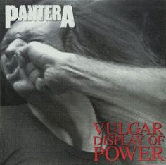 PANTERA - VULGAR DISPLAY OF POWER (2 LP)