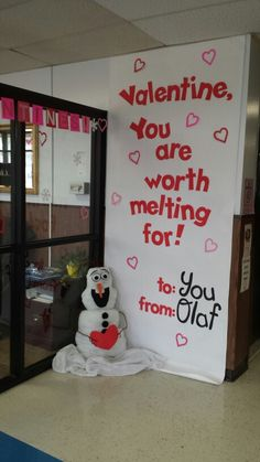"Olaf Valentine's bulletin board ""You are worth melting for! """
