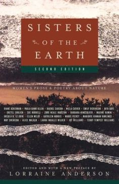 Sisters of the Earth: Women's Prose and Poetry About Nature by Lorraine Anderson http://www.amazon.com/dp/1400033217/ref=cm_sw_r_pi_dp_9l6.vb1B31MPQ