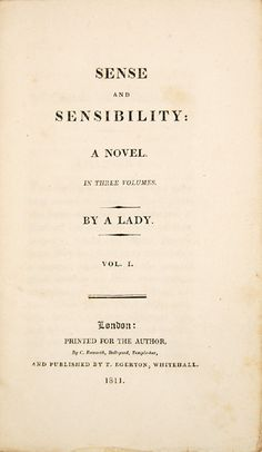 """Notice that in Jane Austen's first novel it simply written """"By a Lady"""". My googling of first editions lead me here. An interesting read about Jane Austen's process of being published."""