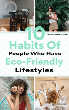10 Habits Of People Who Have Eco-Friendly Lifestyles | hannahimsa