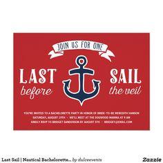 Last Sail   Nautical Bachelorette Party