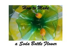 How to Make a Soda Bottle Flower