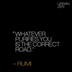 #Quote #UrbanZen #Rumi