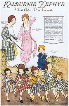 "beautifulcentury:    Marjory C. Woodbury, Kalburnie Zephyr Gingham, 1919    From Taschen's ""All-American Ads 1900-1919""."