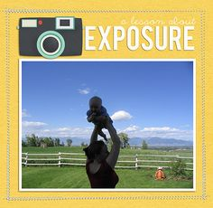 A Lesson About Exposure | If you can only learn one thing about manual camera settings, learn this!