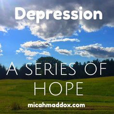Hope for the Depressed Woman: Week 5 - Running Away Sounds Divine