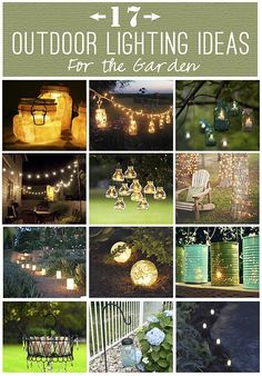 17 Outdoor Lighting Ideas for the Garden - By Scattered Thoughts of a Crafty Mom (scheduled via http://www.tailwindapp.com?utm_source=pinterest&utm_medium=twpin&utm_content=post970411&utm_campaign=scheduler_attribution)