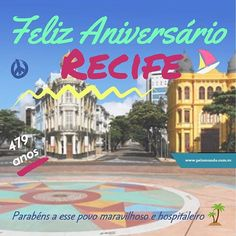 Recife Terra de alegria carnavais e muitos encantos com suas praias lindas seu povo querido. Nossos parabéns a todos os recifenses!!!