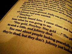 """""""Stay gold, Ponyboy. Stay gold..."""""""
