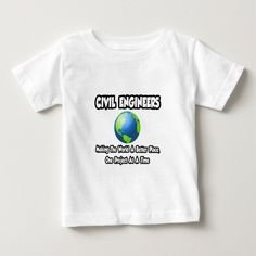 Civil EngineersMaking World a Better Place T Shirt, Hoodie Sweatshirt