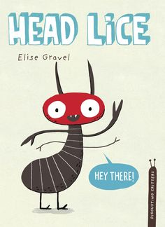 Poster and teacher's guide for Head Lice by @elisegravel
