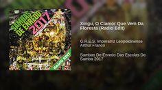 Xingu, O Clamor Que Vem Da Floresta (Radio Edit)