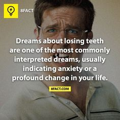 Ever dreamed of losing your teeth?