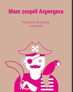 Mam Zespół Aspergera - darmowy podręcznik Aspergers, Asd, Special Educational Needs, Social Stories, Kids And Parenting, Autism, Art For Kids, Kindergarten, Therapy