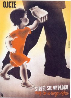 PRL poster Poland 1953 : Father, be careful, my fate is in your hands