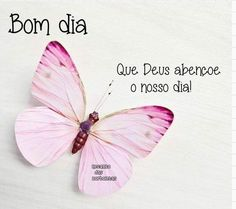 Bom dia Motivational Phrases, Inspirational Quotes, Good Morning, Instagram, Butterflies, Pizza, Snoopy, Facebook, Google