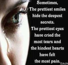 The Prettiest Smiles Hide The Deepest Secrets More