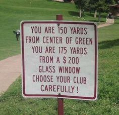 golf fail / win, funny humor - people that live on golf courses need to accept responsibility for living so close.