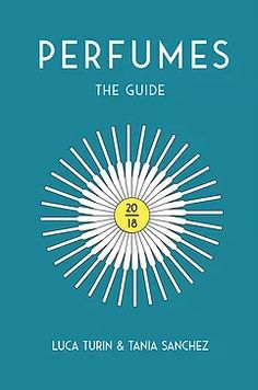 Parfymoteket - Perfumes the guide 2018 Book Perfume, Perfume Good Girl, Bruce Dickinson, Corey Taylor, Turin, Schmidt, Little Books, Good Books, Francois Gabart