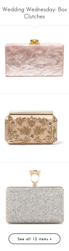 """""""Wedding Wednesday: Box Clutches"""" by polyvore-editorial ❤ liked on Polyvore featuring BOXCLUTCH, weddingwednesday, bags, handbags, clutches, gold, satin purse, chain handle handbags, evening clutches and clasp purse"""