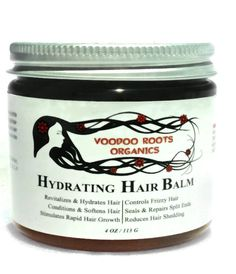 HYDRATING HAIR BALM • Revitalizes & Hydrates Hair • Conditions & Softens Hair • Stimulates Rapid Hair Growth • Controls Hair Frizz •Seals & Repairs Split Ends •Reduces Hair Shedding •Eliminates Dry Scalp MAIN INGREDIENTS: Coconut Oil, Shea Butter, Mango Butter, Soy, Vitamins A, B, C, D, E, K This Balm is packed with a punch!