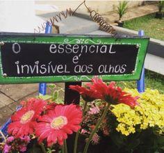 """Placa decorativa de jardim. """"O essencial é invisível aos olhos"""""""
