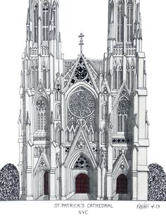 ST PATRICK'S CATHEDRAL - Pen and pencil drawing by Frederic Kohli of the historic St Patrick's Cathedral in New York City. (prints available at http://frederic-kohli.artistwebsites.com)