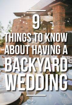 9 Things To Know About Having A Backyard Wedding.glad I read this. I think I have now decided against the backyard wedding Home Wedding, Budget Wedding, Wedding Tips, Wedding Events, Rustic Wedding, Dream Wedding, Wedding Day, Wedding Backyard, Glamorous Wedding
