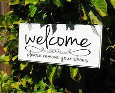 Welcome Please Remove Your Shoes Wood Sign Home Decor Housewarming Gift Wall Sign... $23.00, via Etsy.