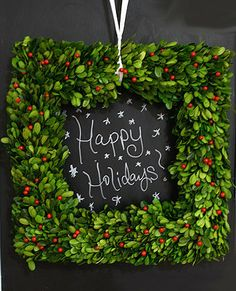 #3 Chalkboard Greetings Hang your wreath over an existing chalkboard to create a fun display. Change it up with different holiday sayings or make this your official countdown to Christmas spot.