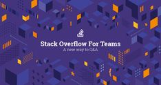 Stack Overflow for Teams is a private, secure home for your team's questions and answers. No more digging through stale wikis and lost emails - give your team back the time it needs to build better products.