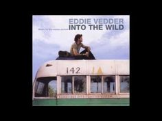 Eddie Vedder - Into The Wild [Full Album] this is a great album!