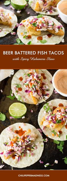 A fish tacos recipe made with white fish that has been lightly fried in seasoned beer batter, served with a crunchy habanero slaw and creamy chipotle sauce. Habanero Recipes, Slaw Recipes, Fish Recipes, Seafood Recipes, Beer Battered Fish Tacos, Fried Fish Tacos, Fish Taco Sauce, Chipotle Sauce, Quesadillas