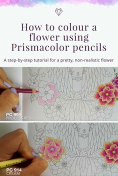 Tutorial How To Colour A Flower Using Prismacolor Pencils