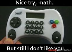 I really like math, but i love the joystick <3