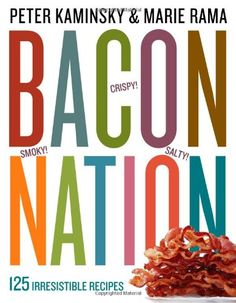 """Read """"Bacon Nation 125 Irresistible Recipes"""" by Peter Kaminsky available from Rakuten Kobo. Everything tastes better with bacon. One of those flavor-packed, umami-rich, secret-weapon ingredients, it has the power. Bacon Nation, Bacon Chips, Spiced Nuts, Candied Bacon, Beef Bourguignon, Lard, New Cookbooks, Bacon Recipes, Gourmet"""